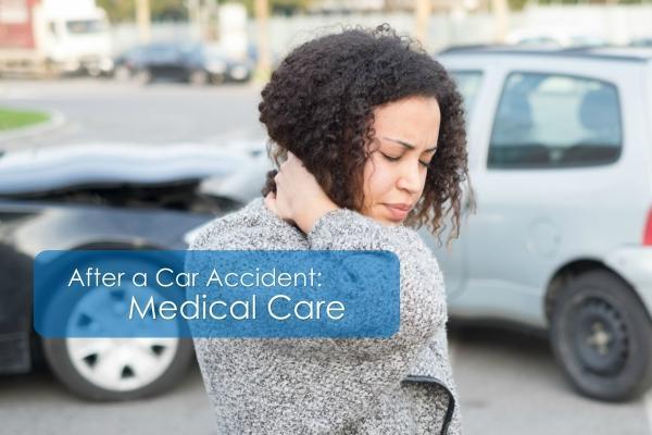 CAR WRECK 102: MEDICAL CARE AFTER A CAR WRECK