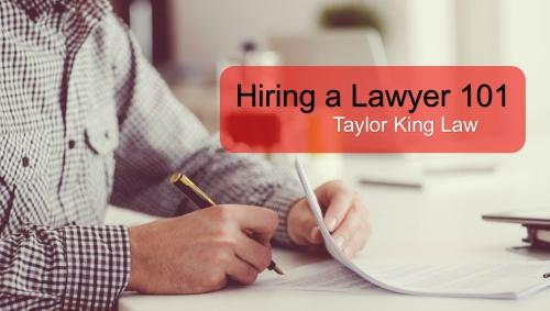 HIRING A LAWYER: RECAP