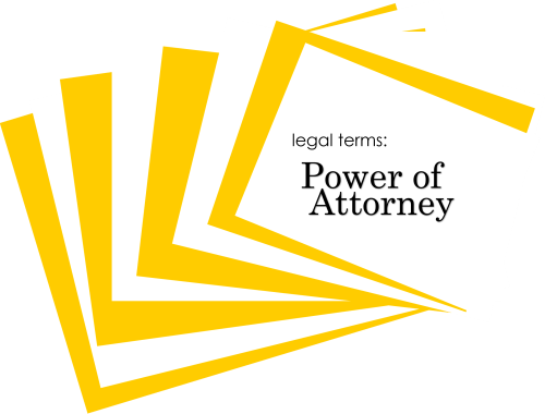LEGAL TERMS: POWER OF ATTORNEY