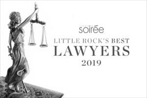 "Voted ""Best Lawyers"" in Little Rock"