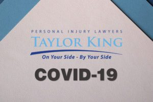 How Taylor King Law is Responding to COVID-19